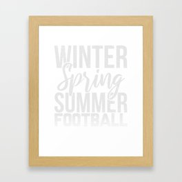 Winter Frühlings Sommer Fußball Geschenk Framed Art Print