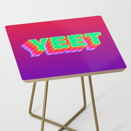 YEET Meme Colorful Typography Side Table