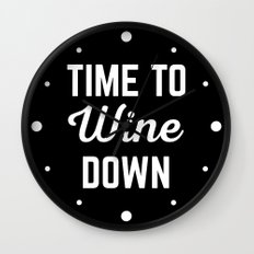 Wine Down Funny Quote Wall Clock