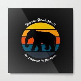 Funny Elephant Saying - Retro Sunset Metal Print