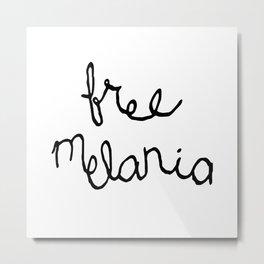 Free Melania Black Metal Print