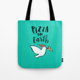 Pizza on Earth - Green Tote Bag