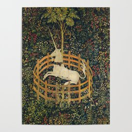 The Unicorn in Captivity (from the Unicorn Tapestries) 1495–1505 Poster
