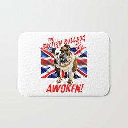 The British Bulldog Has Been Awoken Bath Mat