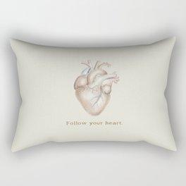 Follow your heart Rectangular Pillow