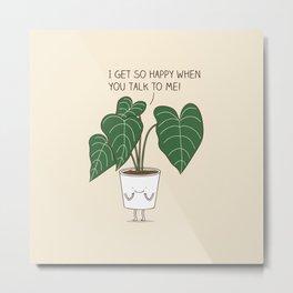 Plant talk Metal Print