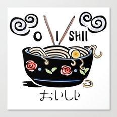 OISHII Noodle Bowl Canvas Print