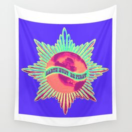 Earth Must Be First: Priorities Wall Tapestry