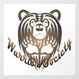 Warrior Society (Bear) Art Print