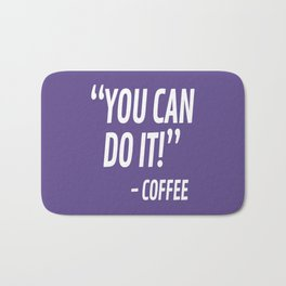 You Can Do It - Coffee (Ultra Violet) Bath Mat