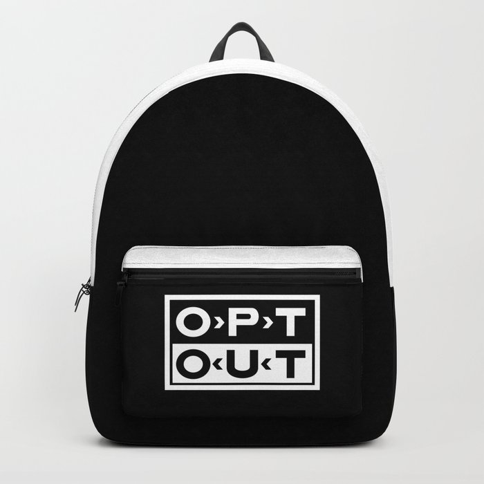 OPT OUT Backpack