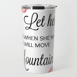 Let Her Sleep Travel Mug