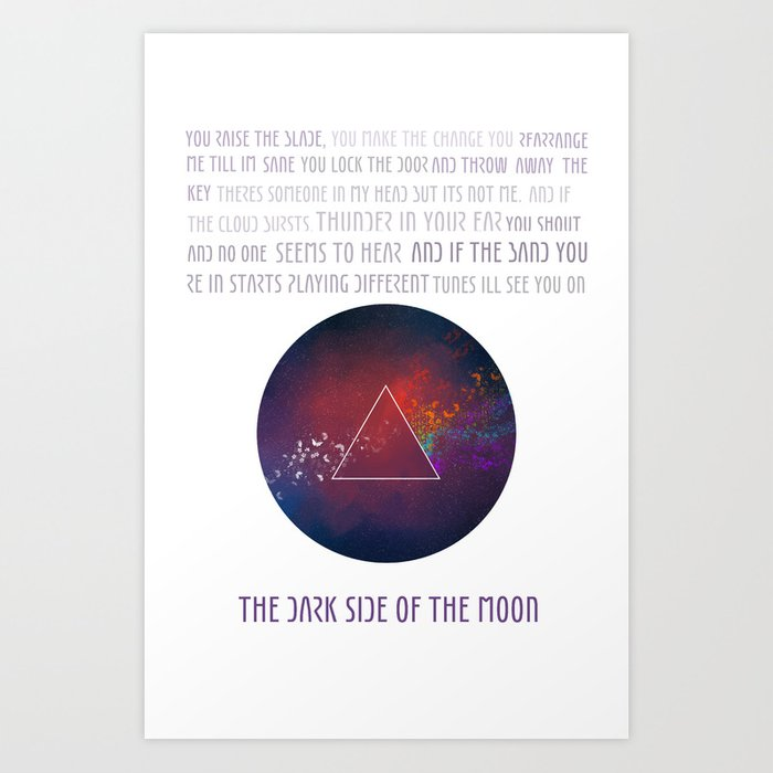 On the dark side of the moon Art Print