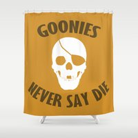 goonies Shower Curtains featuring Goonies Never Say Die by Christina