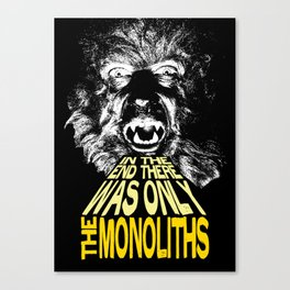 The Monoliths Print Canvas Print