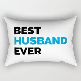 Best Husband Ever Quote Rectangular Pillow