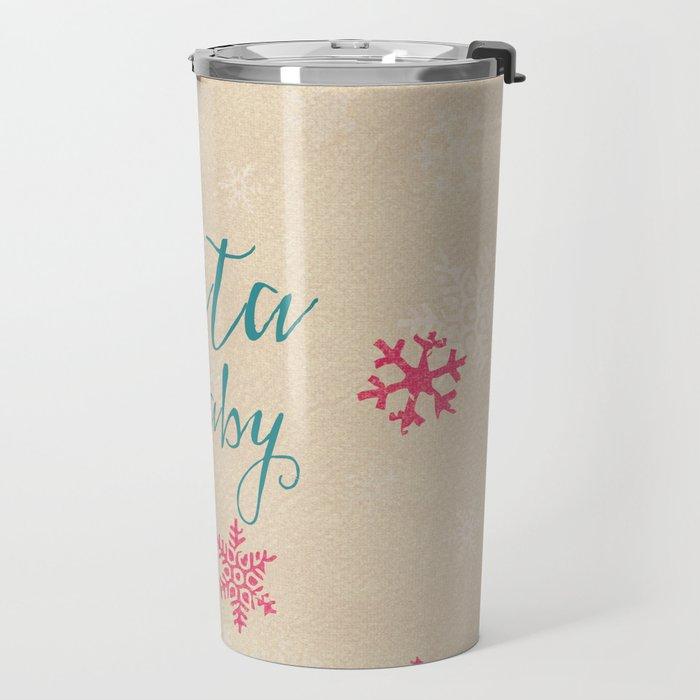 Santa baby Travel Mug