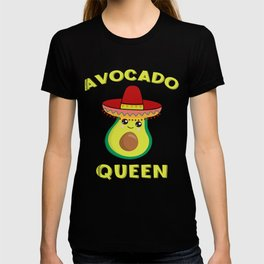 Avocado Queen Quote Sombrero Funny Fiesta Cute Party Saying T-shirt