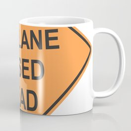 """""""Lane closed ahead"""" - 3d illustration of yellow roadsign isolated on white background Coffee Mug"""