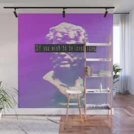 If you wish to be loved, love. Vaporwave Seneca Wall Mural
