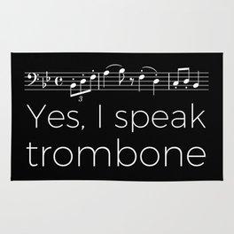 Yes, I speak trombone Rug