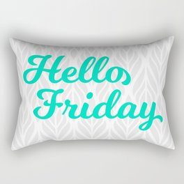 Hello Friday! Rectangular Pillow