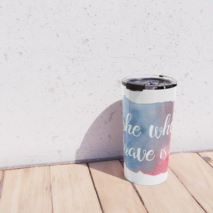 She who is Brave is Free Travel Mug