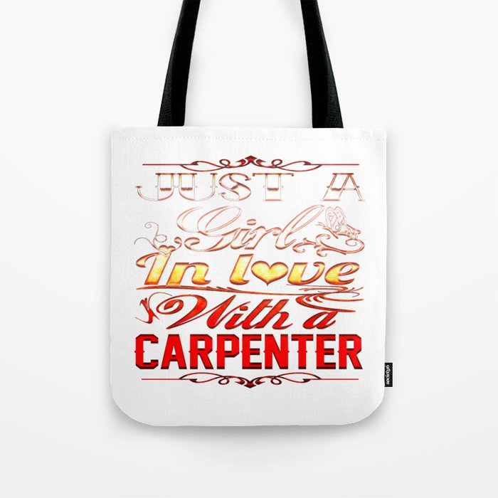 In love with a CARPENTER Tote Bag