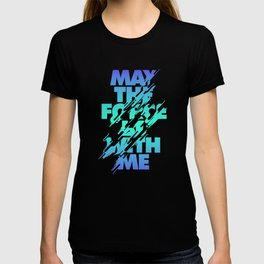 Jedi Mantra - May the Force be with you T-shirt