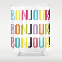 bonjour Shower Curtains featuring Bonjour!  by Yasmin Millin - A Miss in Swiss
