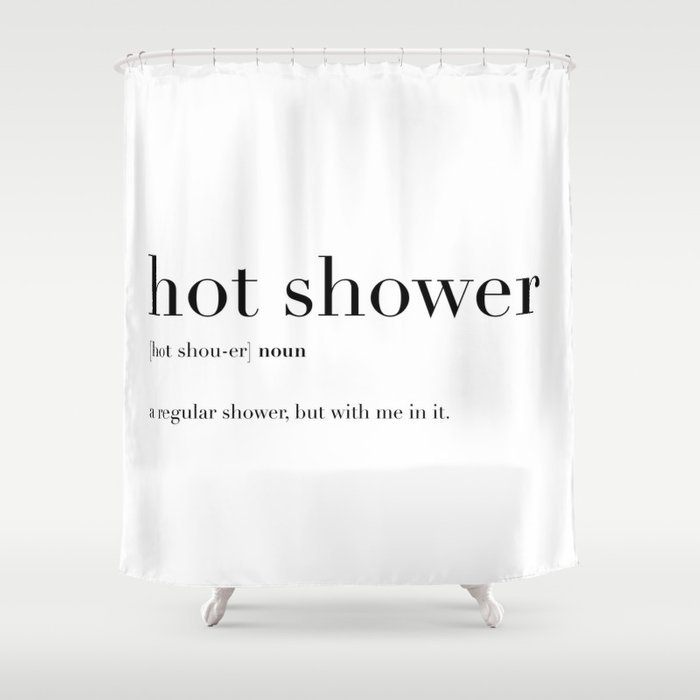 Shower Curtains.Hot Shower Definition Shower Curtain By Whitemoth
