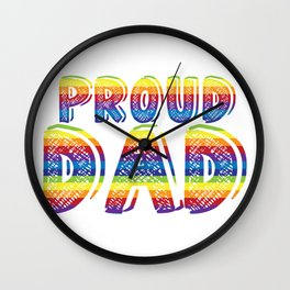 Proud Dad LGBT Parent Gay Pride Father's Day Gift Wall Clock