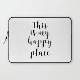 This Is My Happy Place, Printable Quotes, Inspirational Art, Calligraphy Quotes, Motivational Quote Laptop Sleeve