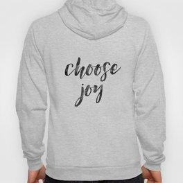 Choose Joy Hoody