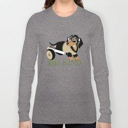 Ricky Bobby #3: Be Kind Long Sleeve T-shirt