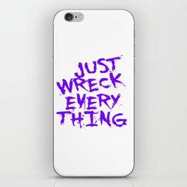 Just Wreck Everything Violet Blue Grunge Graffiti iPhone Skin