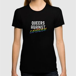 Queers Against Capitalism T-shirt