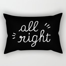 All right Rectangular Pillow