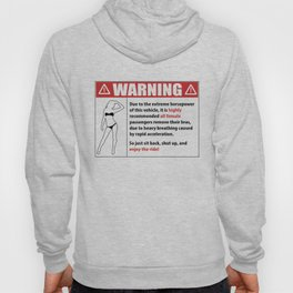 Warning. Fast to Remove Bras Sexy Car Gift Hoody