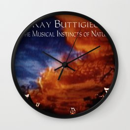 RAY BUTTIGIEG ~ THE MUSICAL INSTINCTS OF NATURE Wall Clock