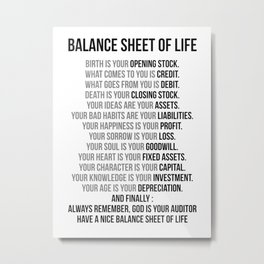 Balance Sheet Of Life, Office Decor, Office Wall Art, Office Art, Office Gifts Metal Print