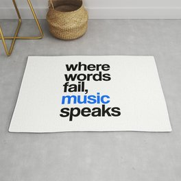 WHERE WORDS FAIL MUSIC SPEAKS (Blue) Rug