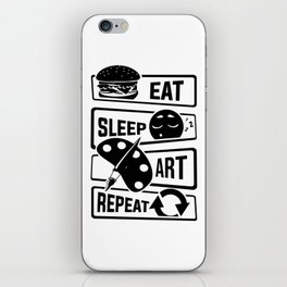 Eat Sleep Art Repeat - Art Artists Painters Brush iPhone Skin