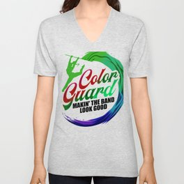 Color Guard Gift Makin' the Band Look Good Unisex V-Neck