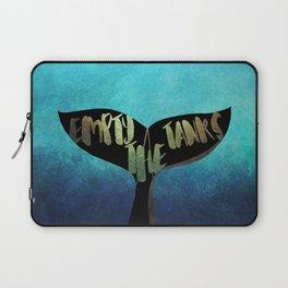 Empty the Tanks - A Pledge for Orcas Laptop Sleeve