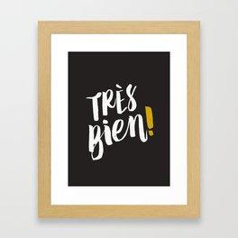 Très Bien on Black Framed Art Print