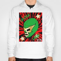 mucha Hoodies featuring Mucha Lucha by Los Espada Art