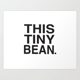 This Tiny Bean Logo Art Print
