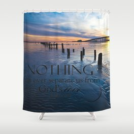 Nothing Can Separate Us Shower Curtain