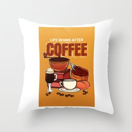 Life Begins After Coffee Addict Coffeeshop Barista Throw Pillow